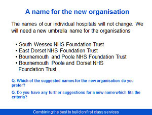 Proposed merger Poole Bournemouth and Christchurch Hospital Trusts Consultation - Slide 14